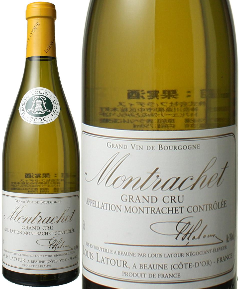 モンラッシェ [2006] ルイ・ラトゥール <白> <ワイン/ブルゴーニュ>
