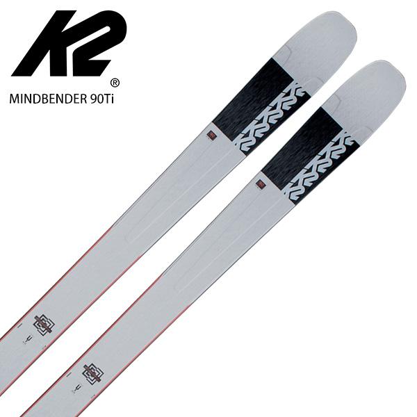 K2 ケーツー スキー板 <2021> MINDBENDER 90Ti マインドベンダー 90Ti 板のみ NEWモデル