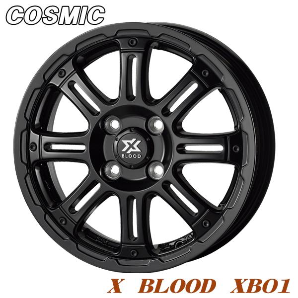 1本価格 4本購入で送料無料 アルミホイール COSMIC お歳暮 X お買い得品 BLOOD XB01 4.5-14 サテンブラック 4 100 ハスラー N-BOX タント ワゴンR キャスト