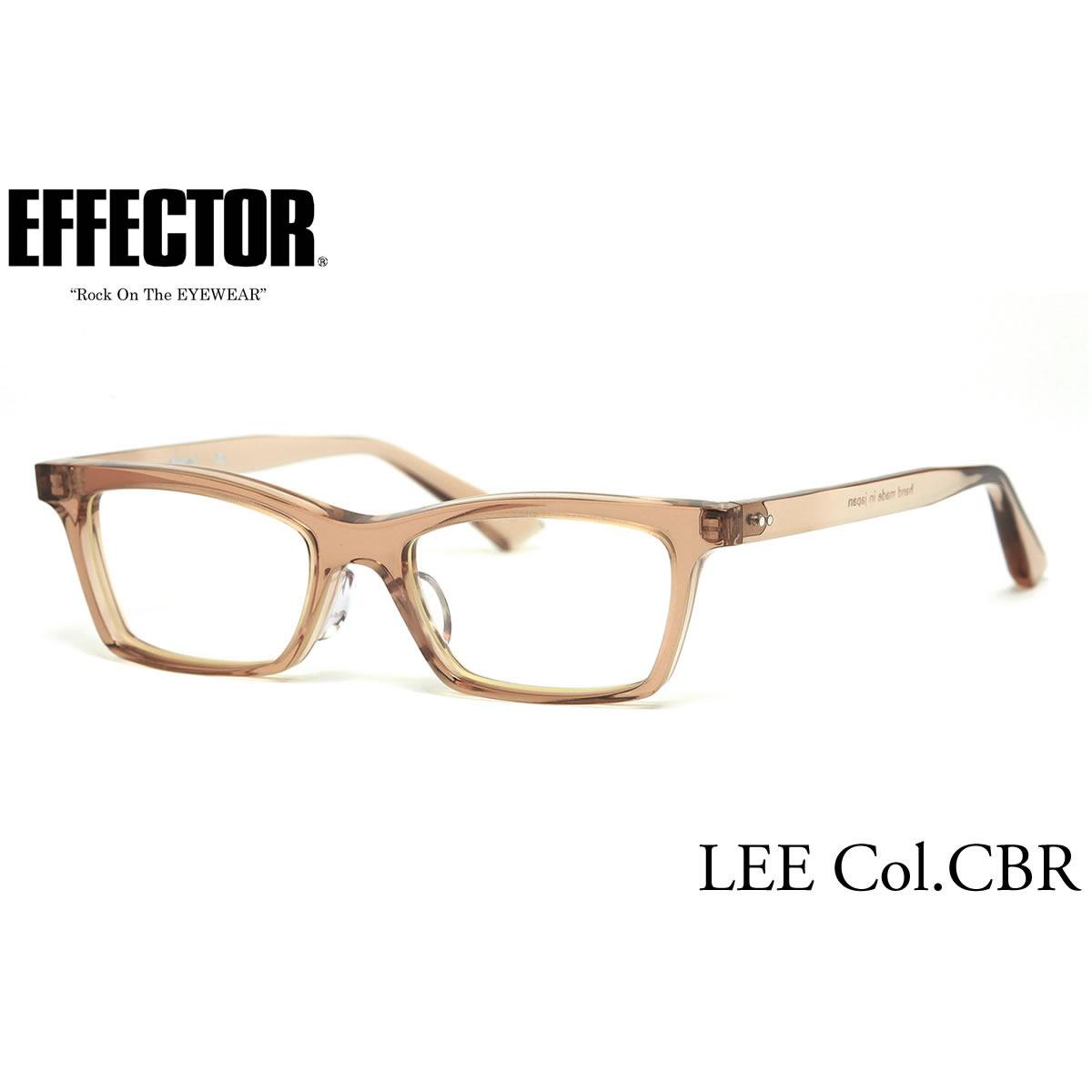 ポイント最大42倍!!お得なクーポンも !! 【effector】エフェクター 眼鏡 メガネ フレーム LEE CBR/S 50サイズ エフェクター effector リー UVカット仕様伊達メガネレンズ付 日本製 セルロイド レディース メンズ