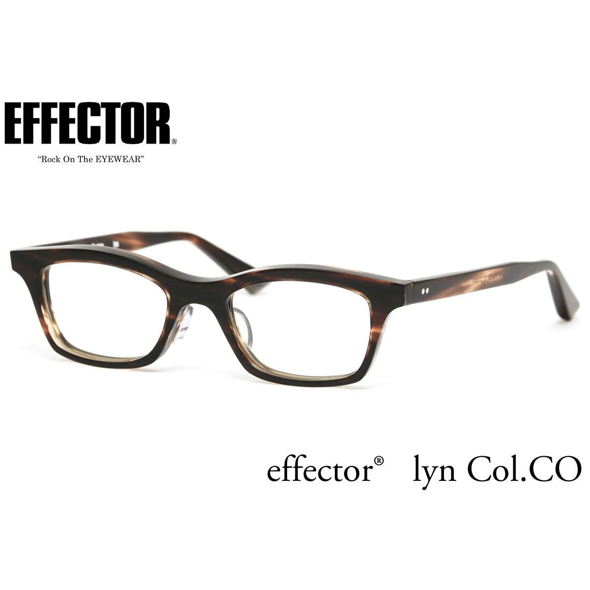 【10月30日からエントリーで全品ポイント20倍】【effector】エフェクター 眼鏡 メガネ フレーム LYN CO/S 47サイズ エフェクター effector リン UVカット仕様伊達メガネレンズ付 日本製 セルロイド レディース メンズ