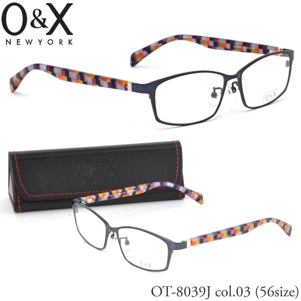 【10月30日からエントリーで全品ポイント20倍】【O&X】(オーアンドエックス) メガネ フレーム OT 8039J 03 56サイズ スクエア βTITANIUM ベータチタン シートメタル 板バネ 日本製 オーアンドエックス O&X メンズ レディース