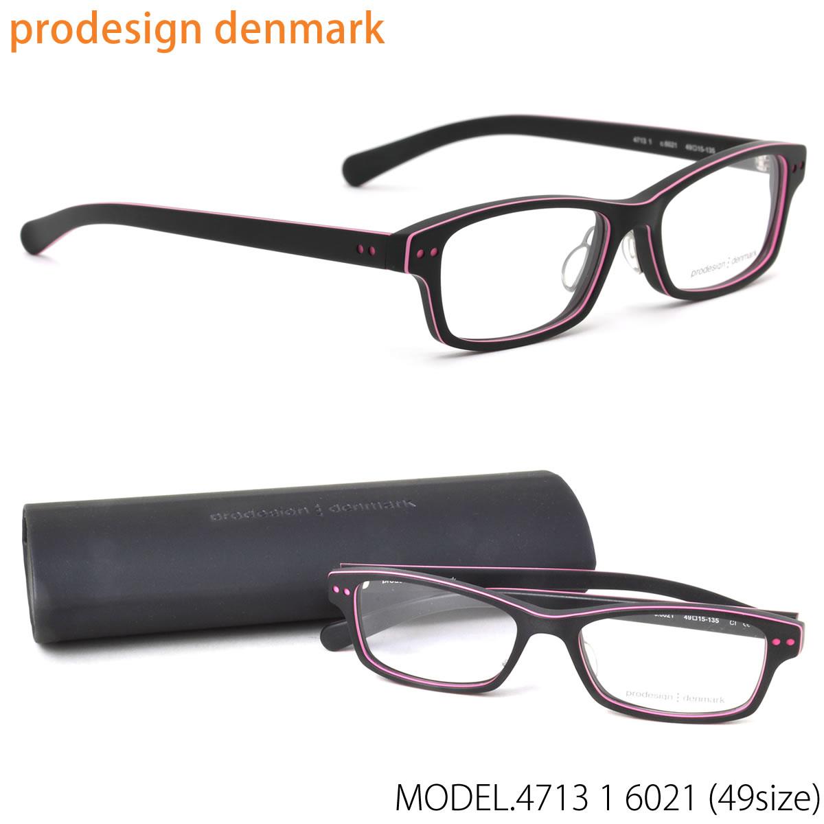 【10月30日からエントリーで全品ポイント20倍】prodesign:denmark(プロデザインデンマーク) メガネ フレーム 4713-1 6021 49 北欧 スクエア 伊達メガネレンズ無料 プロデザインデンマーク prodesign:denmark メンズ レディース【LOS30】