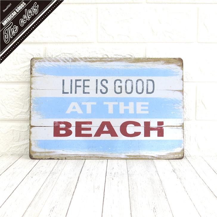 アメリカンブリキ看板プレート LIFE IS GOOD BEACH : 送料無料 開店祝い ヴィンテージなカリフォルニアスタイルのお部屋やガレージ 店舗やCAFEなど雰囲気作りにピッタリです アメリカン雑貨 アメリカンヴィンテージ BEACHガレージ 車 送料無料でお届けします サインプレート ブリキ看板 インテリア カリフォルニア SURF サーフ ビーチ