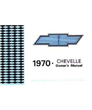 1970 Chevrolet Chevelle Owners マニュアル User Guide Reference Operator ブック Fuses Fluids User Guide 「汎用品」(海外取寄せ品)