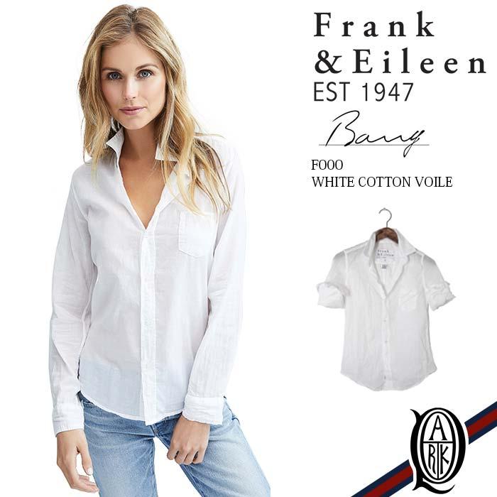 【正規取扱店】Frank&Eileen BARRY F000 レディースシャツ WHITE COTTON VOILE フランクアンドアイリーン バリー