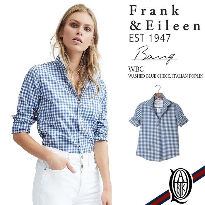 【正規取扱店】Frank&Eileen BARRY WBC レディースシャツ WASHED BLUE CHECK ITALIAN POPLIN フランクアンドアイリーン バリー