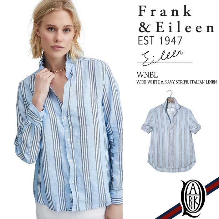 【正規取扱店】Frank&Eileen EILEEN WNBL レディースシャツ WIDE WHITE & NAVY STRIPE ITALIAN LINEN フランクアンドアイリーン エイリーン