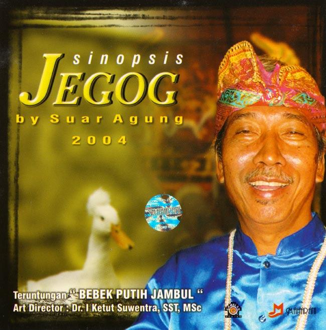 Sinopsis JEGOG by Suar Agung 2004 / ジェゴグ CD バリ 音楽 インドネシア 民族音楽 インド音楽