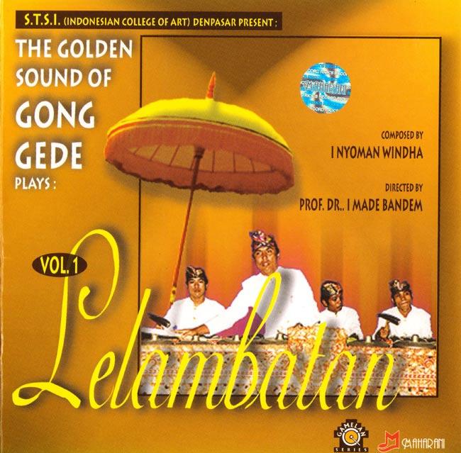 Lelambatan Vol 1 / ガムラン CD バリ インドネシア 民族音楽 インド音楽