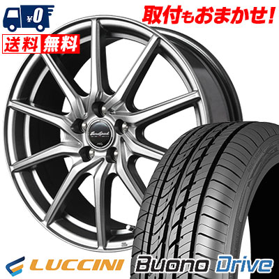 205/60R16 96H XL LUCCINI ルッチーニ Buono Drive ヴォーノ ドライヴ EuroSpeed G810 ユーロスピード G810 サマータイヤホイール4本セット