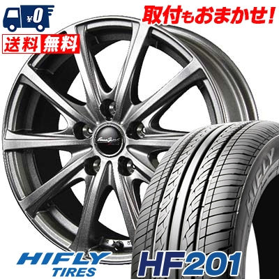 205/60R16 92V HIFLY ハイフライ HF201 HF201 EuroSpeed V25 ユーロスピード V25 サマータイヤホイール4本セット