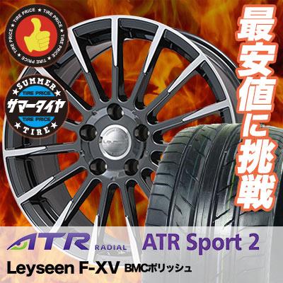 235/50R18101VXLATRSPORTエーティーアールスポーツATRSPORT2エーティーアールスポーツツーLeyseenF-XVレイシーンFX-Vサマータイヤホイール4本セット