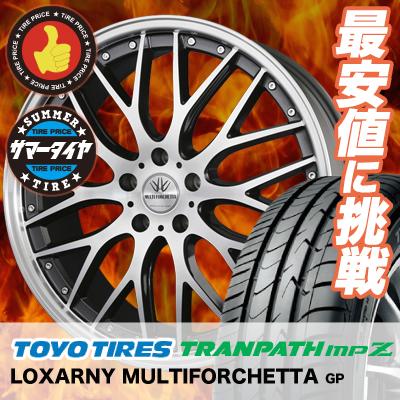 235/50R18 101V TOYO TIRES トーヨー タイヤ TRANPATH mpZ トランパスmpZ BADX LOXARNY MULTIFORCHETTA バドックス ロクサーニ マルチフォルケッタ サマータイヤホイール4本セット