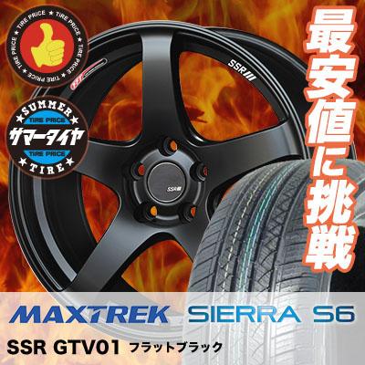 225/55R1898VMAXTREKマックストレックSIERRAS6シエラエスロクSSRGTV01SSRGTV01サマータイヤホイール4本セット