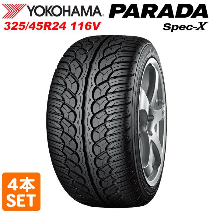 送料無料 北海道 沖縄 新作通販 離島を除く YOKOHAMA 325 45R24 116V サマータイヤ SPEC-X 最新号掲載アイテム PARADA パラダ ヨコハマ 4本セット 夏タイヤ