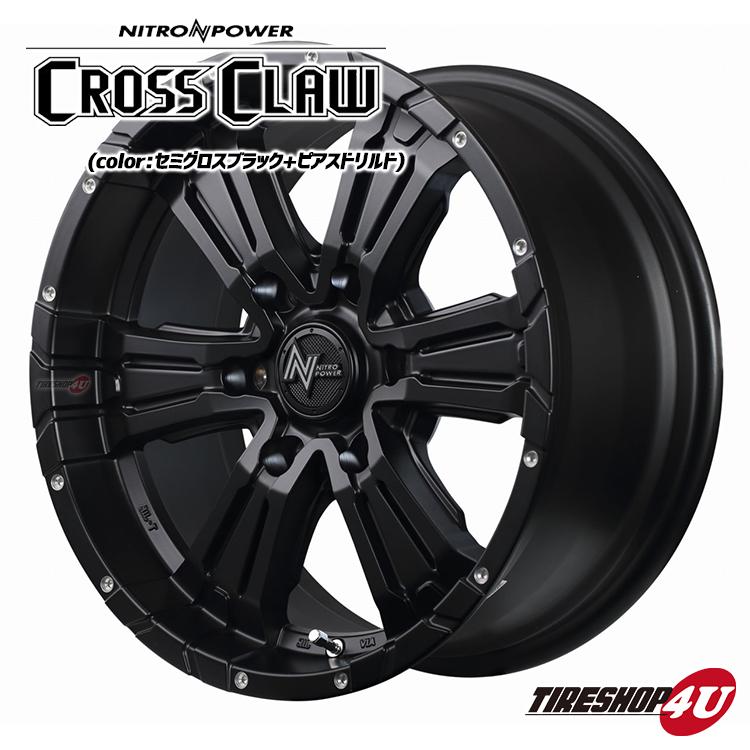 17インチ NITROPOWER CROSS CLAW 17×7.0 5/114.3 +40 セミグロスブラック+ピアスドリルド ナイトロパワー クロスクロウ 新品アルミホイール1本価格