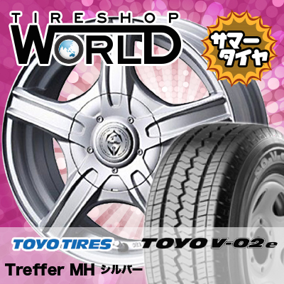 145R12 6PR TOYO TIRES トーヨータイヤ V02e ブイゼロツーイー Treffer MH トレファーMH サマータイヤホイール4本セット