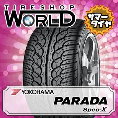 265/40R22 106V YOKOHAMA ヨコハマ PARADA SpecX PA02パラダ スペックX PA02 夏サマータイヤ単品1本価格《2本以上ご購入で送料無料》