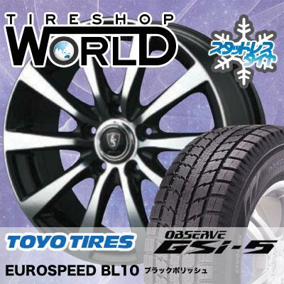 215/50R18 92Q TOYO TIRES トーヨータイヤ OBSERVE GSi-5 オブザーブ GSi5 EUROSPEED BL10 ユーロスピード BL10 スタッドレスタイヤホイール4本セット
