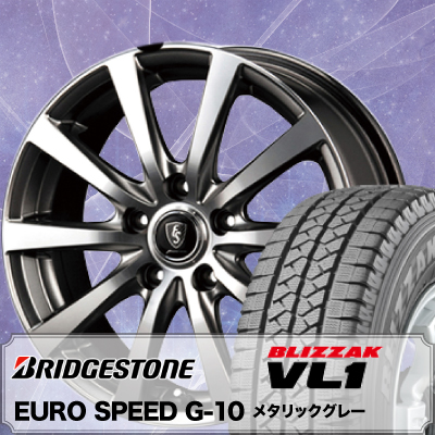 195/70R15 106/104L BRIDGESTONE ブリヂストン BLIZZAK VL-1 ブリザック VL1 Euro Speed G10 ユーロスピード G10 スタッドレスタイヤホイール4本セット
