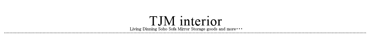 TJM interior:インテリア・雑貨・小物をご紹介致します。
