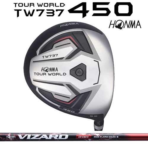 本間ゴルフ ツアーワールド TW737 450 TOUR WORLDTW737 450ドライバー VIZARD EX-C65シャフト