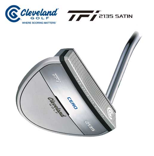 クリープランドゴルフ TFi 2135 SATIN CEROパター マレットタイプ Cleveland GOLF