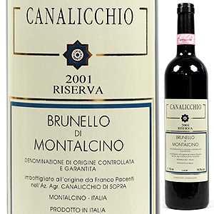 【6本~送料無料】ブルネッロ ディ モンタルチーノ リゼルヴァ 2004 カナリッキオ 750ml [赤]Brunello Di Montalcino Riserva Canalicchio Di Sopra [ブルネロ]