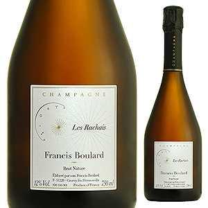 【6本~送料無料】レ ラシャ 2010 フランシス ブラール 750ml [白]Les Rachais Francis Boulard