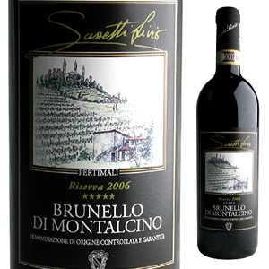 【6本~送料無料】ブルネッロ ディ モンタルチーノ リゼルヴァ 2010 サセッティ リヴィオ ペルティマリ 750ml [赤]Brunello di Montalcino Riserva Sassetti Livio - Pertimali [ブルネロ]