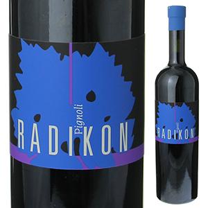【6本~送料無料】ピニョーリ 2007 ラディコン 1000ml [赤]Pignoli Radikon [自然派][無添加]