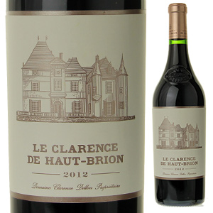 【送料無料】ル クラランス ド オー ブリオン 2012 (シャトー オー ブリオンセカンドワイン) 750ml [赤]Le Clarence De Haut Brion