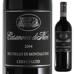 【送料無料】ブルネッロ ディ モンタルチーノ チェッレタルト 2006 カサノヴァ ディ ネリ 750ml [赤]Brunello Di Montalcino Cerretalto Casanova Di Neri [ブルネロ]