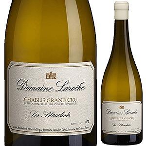 【6本~送料無料】シャブリ グラン クリュ レ ブランショ 2015 ドメーヌ ラロッシュ 750ml [白]Chablis Grand Cru Les Blanchots Domaine Laroche