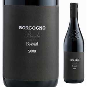 【6本~送料無料】バローロ フォッサティ 2009 ボルゴーニョ 750ml [赤]Barolo Fossati Borgogno