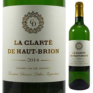 【6本~送料無料】ラ クラルテ ド オー ブリオン ブラン 2014 (シャトー オー ブリオン) 750ml [白]La Clarte De Haut Brion Blanc Chateau Haut Brion