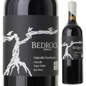 【6本~送料無料】オークヴィル ファーム ハウス ヘリテージ レッド ナパ 2018 ベッドロック ワインズ 750ml [赤]Zinfandel Monte Rosso Vineyard Bedrock Wines