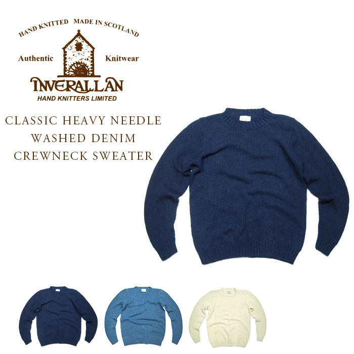 【半額!期間限定50%OFF!】INVERALLAN(インバーアラン)/CLASSIC HEAVY NEEDLE WASHED DENIM CREWNECK SWEATER