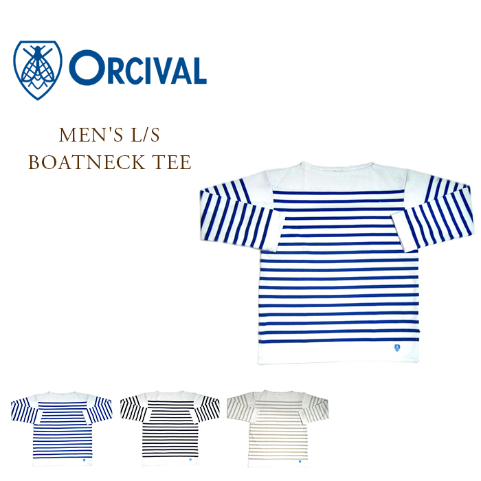 ORCIVAL(オーシバル)/#6101 MEN'S L/S BOATNECK TEE(ロングスリーブボートネックTEEシャツ)/made in France