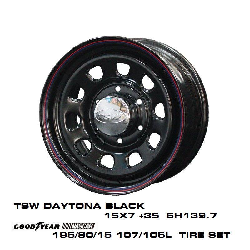 200系ハイエースT.S.W DAYTONA [BLACK] 15X7.0J +35 6H139.7 + GOODYEAR NASCAR ホワイトレター 195/80/15 107/105L