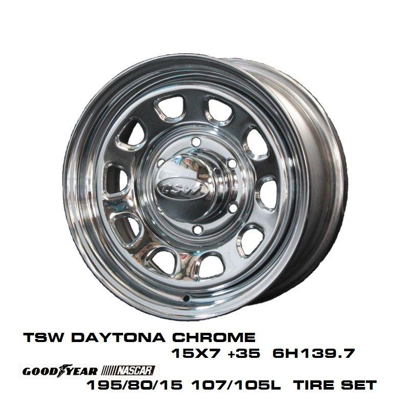 200系ハイエースT.S.W DAYTONA [CHROME] 15X7.0J +35 6H139.7 + GOODYEAR NASCAR ホワイトレター 195/80/15 107/105L