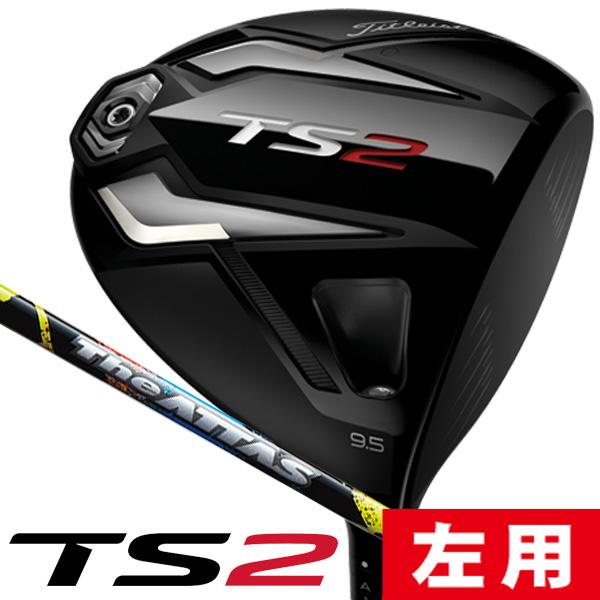 《あす楽》【レフティ/左利き用】タイトリスト TS2 The ATTAS(6) ドライバー