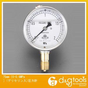 エスコ 75mm[0-0.6MPa](グリセリン入)圧力計 (EA729GE-6)