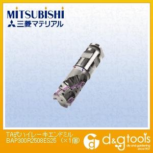 三菱マテリアル TA式ハイレーキエンドミル  BAP300R2508ES25 1 個