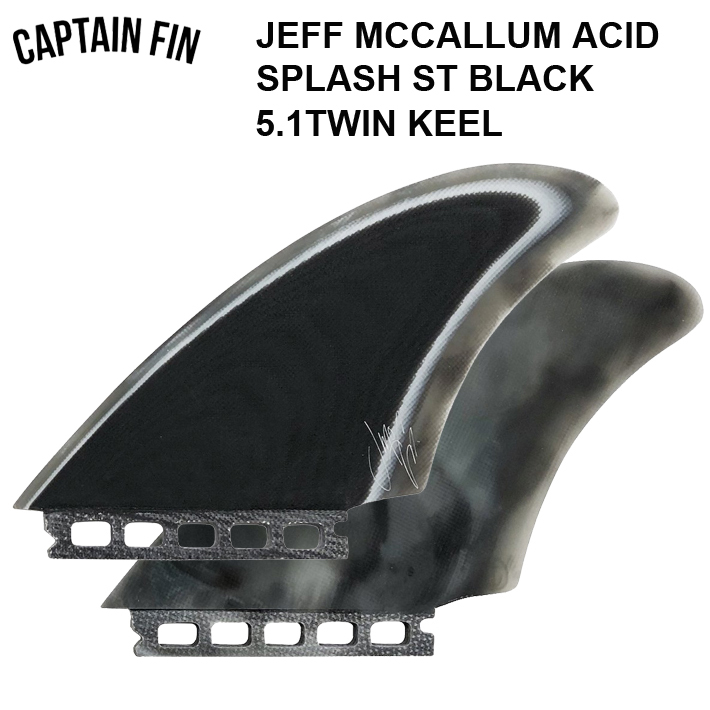 CAPTAIN FIN キャプテンフィンFUTURE フューチャー フィン JEFF MCCALLUM ACID SPLASH ST BLACKFUTURE ツインフィン キールフィン あす楽!送料無料!