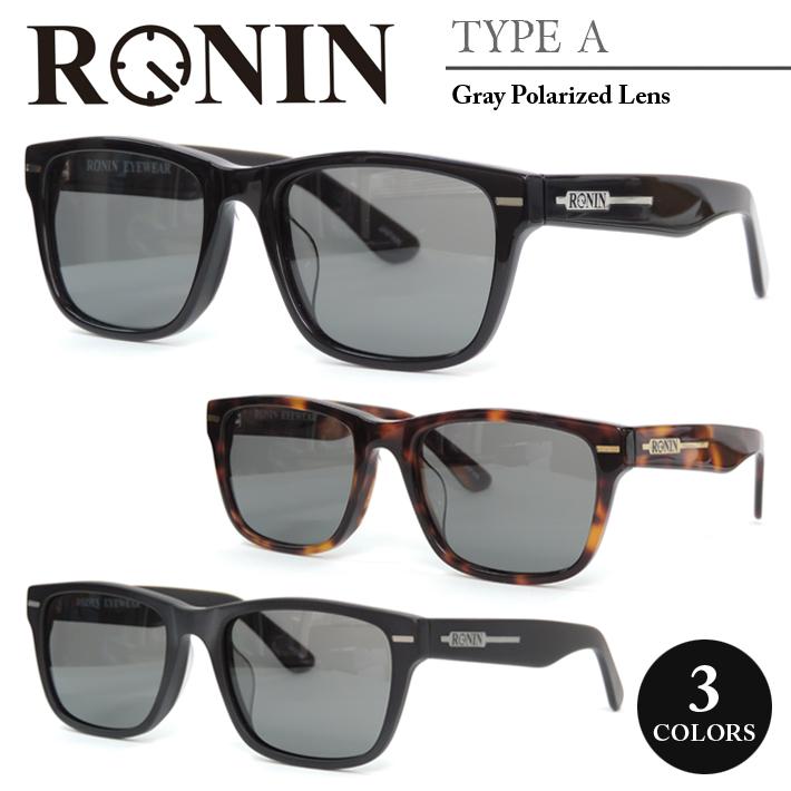 RONIN ロニン サングラスTYPE-A Gray Polarized Lens偏光レンズ メンズ レディース メガネ芸能人多数愛用