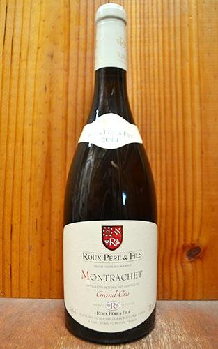 モンラッシェ グラン・クリュ 2014年 ルー・ペール・エ・フィス 正規 750ml (フランス ブルゴーニュ 白ワイン)