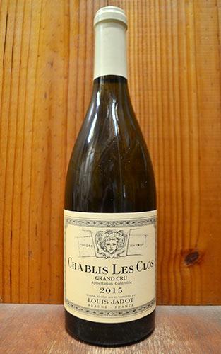 シャブリ グラン・クリュ レ・クロ 2015年 ルイ・ジャド 750ml 正規 (フランス ブルゴーニュ 白ワイン)