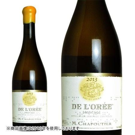 エルミタージュ ブラン・ド・ロレ 2015年 セレクション・パーセル M.シャプティエ 750ml (フランス ローヌ 白ワイン)